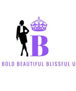 Bold Beautiful Blissful U